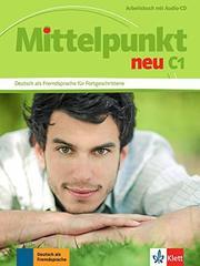 Mittelpunkt C1 NEU Arbeitsbuch + CD