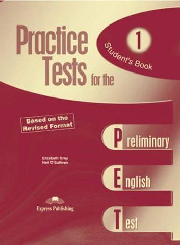 Practice Tests for the PET. Student's Book. (Revised). Учебник
