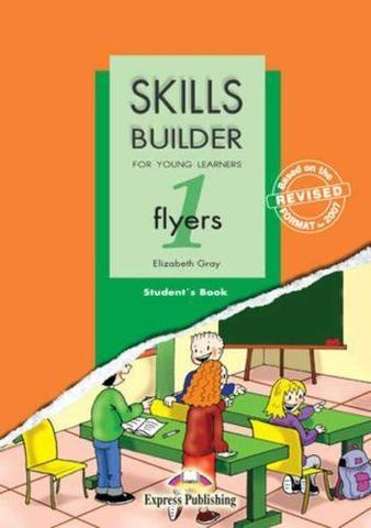 Skills Builder FLYERS 1. Student's Book. Учебник
