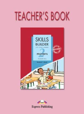 Skills Builder MOVERS 2. Teacher's Book. Книга для учителя
