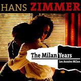 Hans Zimmer / The Milan Years (2LP)