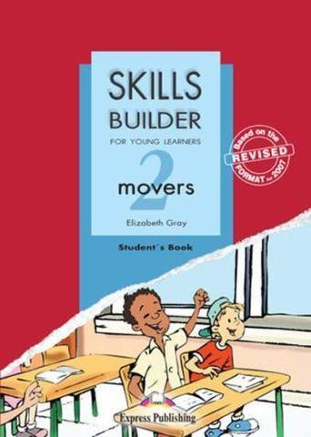 skills builder movers 2 student's book - учебник revised format 2007