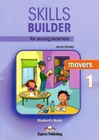 Skills Builder for young learners, MOVERS 1 S's book. Учебник