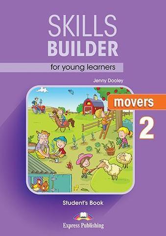 SKILLS BUILDER MOVERS 2 Student's Book - Учебное пособие. Ревизия 2017 года