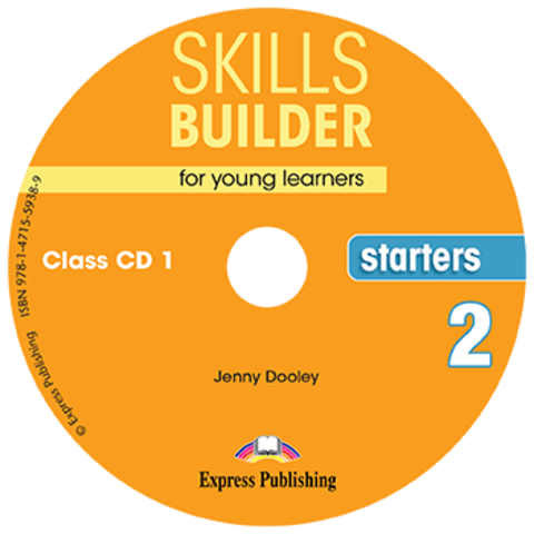 SKILLS BUILDER STARTERS 2  Сlass CD - Комплект аудиодисков к пособию. Ревизия 2017 года
