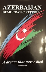 Azerbaijan Democratic Republic. A dream that never died