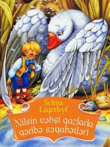 Nilsin Vəhşi Qazlarla Qəribə Səyahətləri