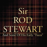 Rod Stewart / Sir Rod Stewart And Some of His Early 'Faces' (LP)