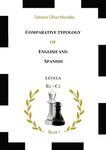 Comparative typology of English and Spanish. Levels B2 - C2. Book 1