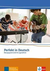 Perfekt in Deutsch  Schuelerbuch