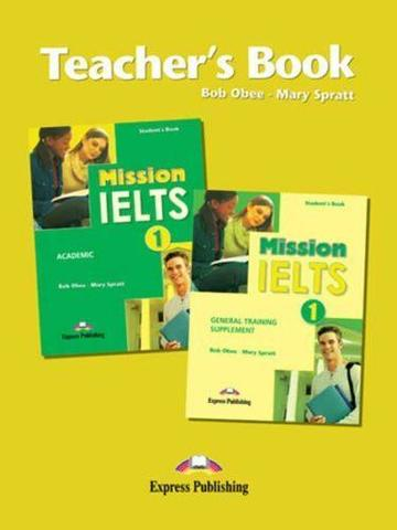 Mission IELTS 1 Teacher's Book. Книга для учителя