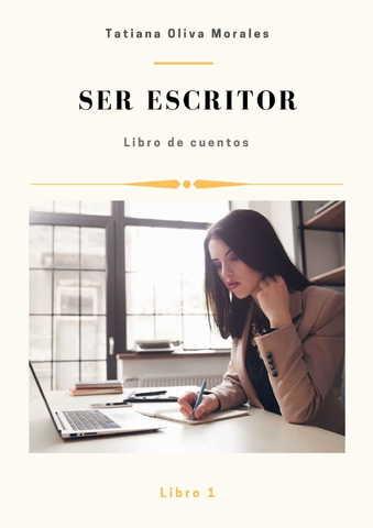 Ser escritor. Libro 1. Libro de cuentos
