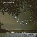 Eleni Karaindrou / Tous Des Oiseaux (CD)