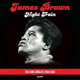 James Brown / Night Train - The King Singles 1960-1962 (2LP)