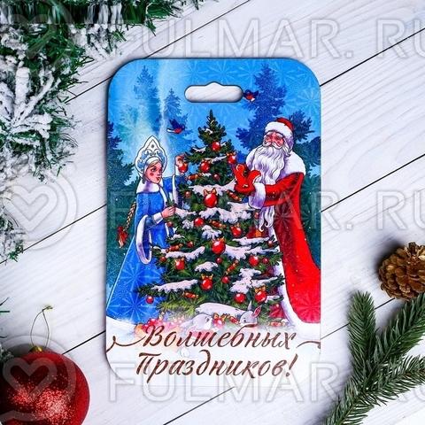 Новогодняя доска разделочная сувенирная Волшебных праздников Дед Мороз и Снегурка 18,2×28 см