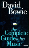 David Bowie: The Complete Guide To His Music / David Buckley