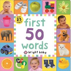 First 50 Words (Bright Baby Lift-the-Flap Tab B...