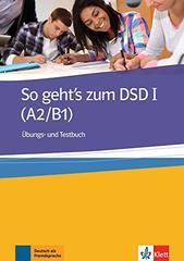 So geht's zum DSD I A2-B1 Uebb-/Testbuch