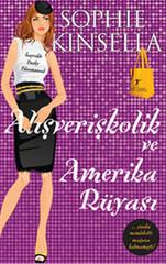 Alışverişkolik ve Amerika Rüyası