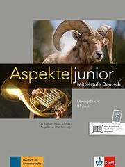 Aspekte junior B1 plus  Uebungsb. mit Audio-Dat...