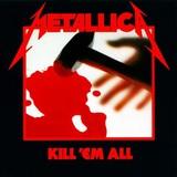 Metallica / Kill 'Em All (CD)