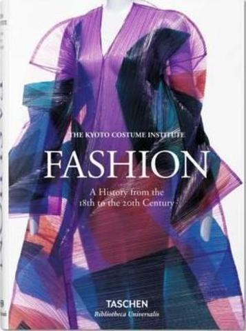 Fashion. A History from the 18th - 20th Century