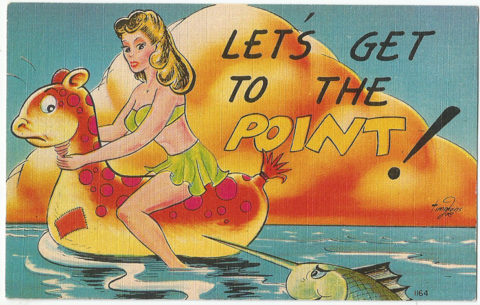Let`s get to the Point!