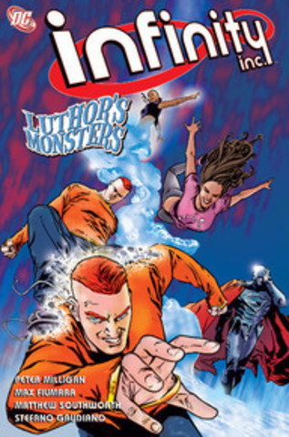 Infinity Inc.: Luthor's Monsters