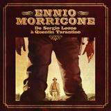 Ennio Morricone / Ennio Morricone De Sergio Leone A Quentin Tarantino (LP)