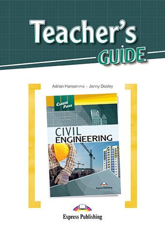 Civi Engineering Teacher's Guide - Строительство - гайд для учителя