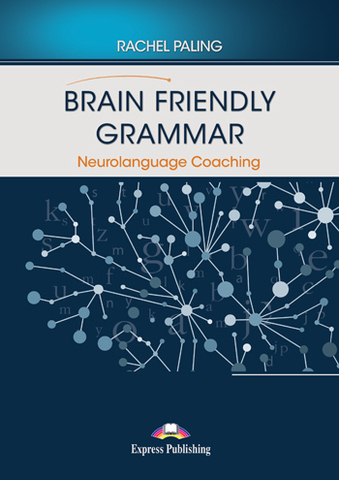 Brain Friendly Grammar Neurolanguage Coaching