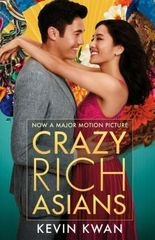 Crazy Rich Asians : (Film Tie-in)