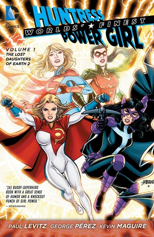 Huntress & Power Girl Vol.1: Lost Daughters of Earth 2