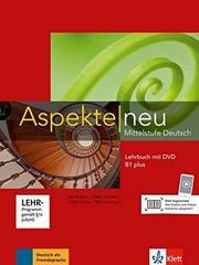 Aspekte NEU B1 plus Lehrbuch +DVD