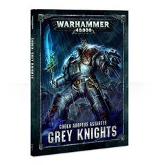 Codex: Grey Knights 8 edition