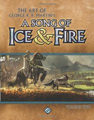 The Art of George R. R. Martin's a Song of Ice & Fire: 2