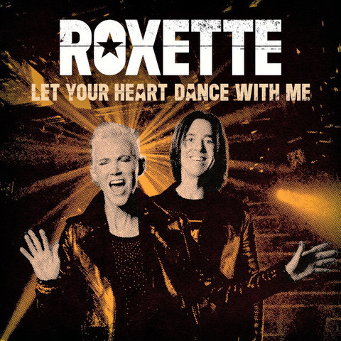 Roxette / Let Your Heart Dance With Me (Limited Edition)(Coloured Vinyl)(7