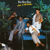 Bad Boys Blue / Love Is No Crime (LP)