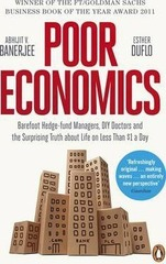 Poor Economics : The Surprising Truth about Life on Less Than $1 a Day