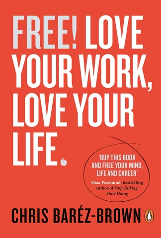 Love Your Work,Love Your Life