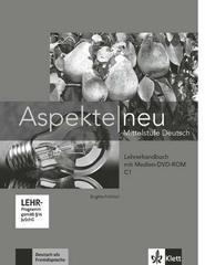Aspekte NEU C1 Lehrerhandbuch + Medien-DVD-ROM
