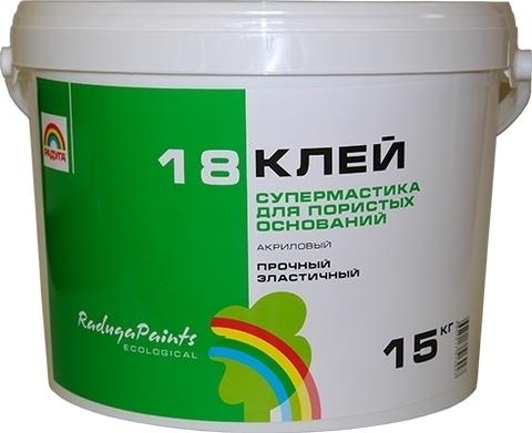 Радуга 18 клей супермастика вд-ак 18 акриловый для пористых оснований 7.5кг