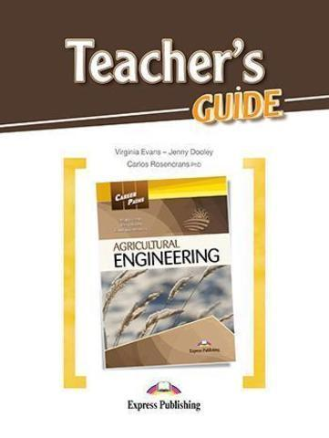 Agricultural engineering (esp). Teacher's Guide. Книга для учителя