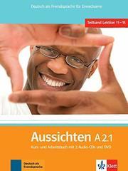 Aussichten A2.1 Kurs-/Arbeitsbuch + 2 CDs + DVD