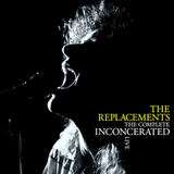 The Replacements / The Complete Inconcerated Live (Limited Edition)(3LP)