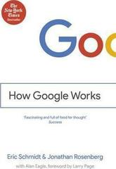How Google Works : III Eric Schmidt