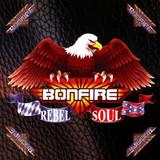 Bonfire / Rebel Soul (RU)(CD)