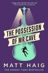 The Possession of Mr Cave