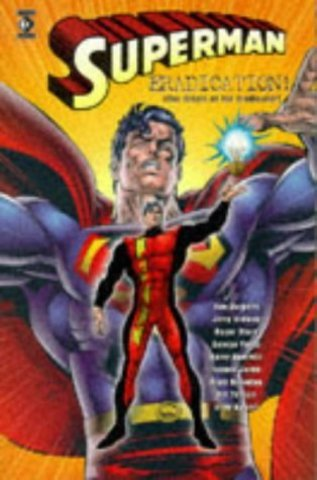 Superman: Eradication (The Origin of the Eradicator) TPB