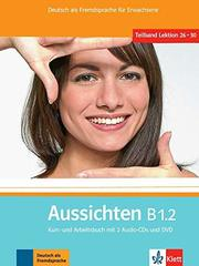 Aussichten B1.2 Kurs- / Arbeitsb. + 2 CDs + DVD